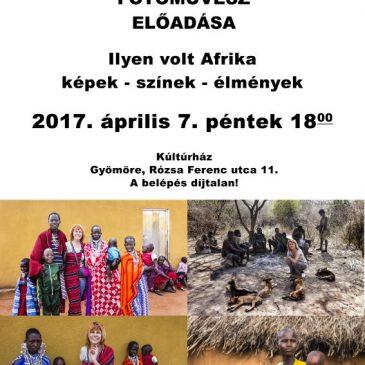 """MEGHÍVÓ """"Milyen volt Afrika"""" című előadásra"""