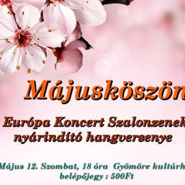 MEGHÍVÓ Májusköszöntő Koncertre